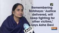 Remembering Nirbhaya: Justice delivered, will keep fighting for other victims: Asha Devi