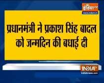 PM Modi dials Parkash Singh Badal, extends birthday greetings