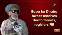 Baba ka Dhaba owner receives death threats, registers FIR