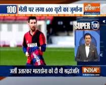 Super 100: Lionel Messi fined 600 euros for his tribute to Diego Maradona