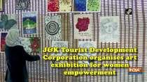 Jammu and Kashmir Tourist Development Corporation organises art exhibition for women empowerment