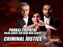 Actor Pankaj Tripathi talks about his new web series Criminal Justice - Behind the Closed Doors