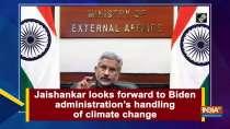 Jaishankar looks forward to Biden administration
