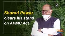 Sharad Pawar clears his stand on APMC Act