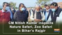 CM Nitish Kumar inspects Nature Safari, Zoo Safari in Bihar