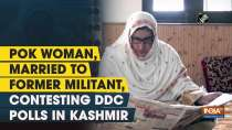 PoK woman, married to former militant, contesting DDC polls in Kashmir
