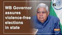 WB Governor assures violence-free elections in state