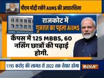 PM Modi to lay foundation stone of new AIIMS in Rajkot today