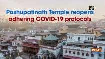 Pashupatinath Temple reopens adhering COVID-19 protocols