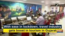 With ease in lockdown, travel industry gets boost in tourism in Gujarat