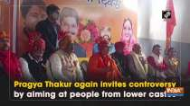 Pragya Thakur again invites controversy by aiming at people from lower castes