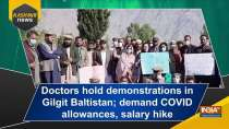Doctors hold demonstrations in Gilgit Baltistan; demand COVID allowances, salary hike