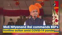 MoS Nityanand Rai commends BSF