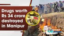 Drugs worth Rs.34cr destroyed in Manipur