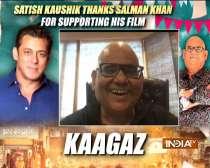 Actor Satish Kaushik thanks Salman Khan for supporting his film