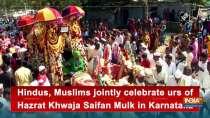 Hindus, Muslims jointly celebrate urs of Hazrat Khwaja Saifan Mulk in Karnataka