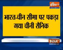 Army apprehends Chinese soldier on Indian Side of LAC in Ladakh