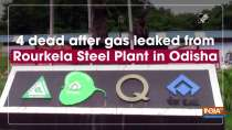 4 dead after gas leaked from Rourkela Steel Plant in Odisha