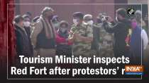 Tourism Minister inspects Red Fort after protestors