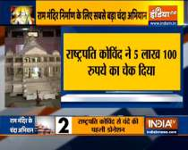 VIDEO: President Ram Nath Kovind donates Rs 5 lakh for Ram Mandir construction