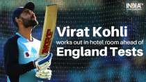 IND vs ENG: Virat Kohli works out in hotel room while in quarantine