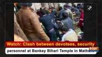 Watch: Clash between devotees, security personnel at Bankey Bihari Temple in Mathura