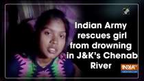 Indian Army rescues girl from drowning in J-K