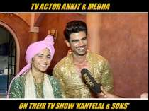 TV actor Ankit and Megha talk about their show