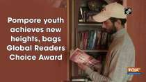 Pompore youth achieves new heights, bags Global Readers Choice Award