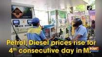 Petrol, Diesel prices rise for 4th consecutive day in MP