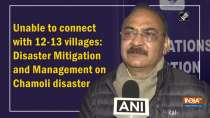 Unable to connect with 12-13 villages: Disaster Mitigation and Management on Chamoli disaster