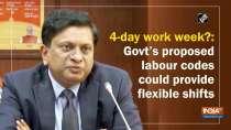 4-day work week?: Govt