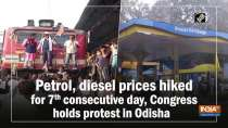 Petrol, diesel prices hiked for 7th consecutive day, Congress holds protest in Odisha
