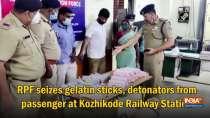 RPF seizes gelatin sticks, detonators from passenger at Kozhikode Railway Station