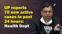 UP reports 70 new active cases in past 24 hours: Health Dept