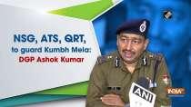 NSG, ATS, QRT, women commandos to guard Kumbh Mela: DGP Ashok Kumar