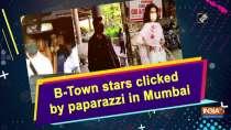 B-Town stars clicked by paparazzi in Mumbai