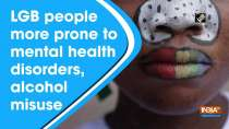 LGB people more prone to mental health disorders, alcohol misuse