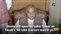 Doors still open for talks Tomar on Tikait