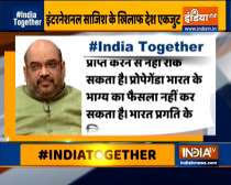 No propaganda can deter India's unity:  Home Minister Amit Shah