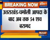 Uttarakhand glacier burst : 54 bodies recovered till now