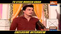 Television star Mohsin Khan gets candid with India TV
