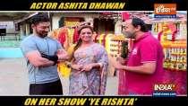 Actress Ashita Dhawan talks about her role in Yeh Rishta Kya Kehlata Hai