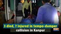 3 died, 7 injured in tempo-dumper collision in Kanpur