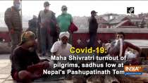 Covid-19: Maha Shivratri turnout of pilgrims, sadhus low at Nepal