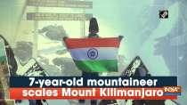 7-year-old mountaineer scales Mount Kilimanjaro