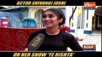 Shivangi Joshi aka Sirat spills bean on her show Yeh Rishta Kya Kehlata Hai