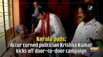 Kerala polls: Actor turned politician Krishna Kumar kicks off door-to-door campaign