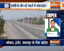 Super 100: Lockdown Announced In Madhya Pradesh