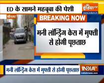 PDP leader Mehbooba Mufti arrives at ED office, in connection with money laundering case
